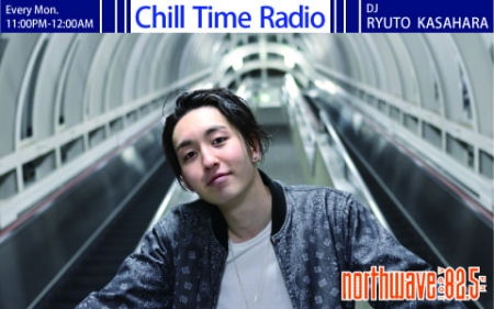 笠原瑠斗 Chill Time Radio